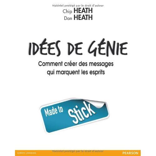 Idées de génie: Comment créer des messages qui marquent les esprits