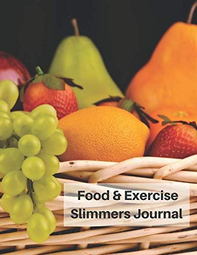 Food & Exercise Slimmers Journal: Diet Diary Large Meal Log Book Personal Fitness Activity Planner 12 Week (New You Diet Series, Band 4)