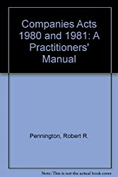 Companies Acts 1980 and 1981: A Practitioners' Manual