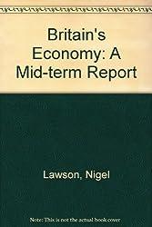 Britain's Economy: A Mid-term Report