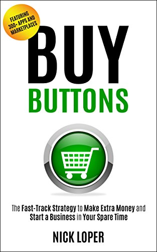 buy-buttons-the-fast-track-strategy-to-make-extra-money-and-start-a-business-in-your-spare-time-feat