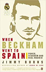 When Beckham Went to Spain by Jimmy Burns (2005-12-28)
