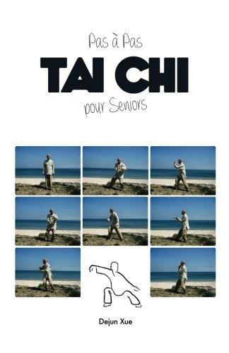 Tai Chi pour Seniors, Pas à Pas