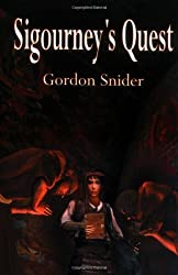 Sigourney's Quest by Gordon J. Snider (2006-02-01)