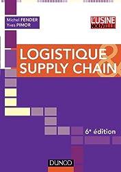 Logistique et supply chain - 6ème edition