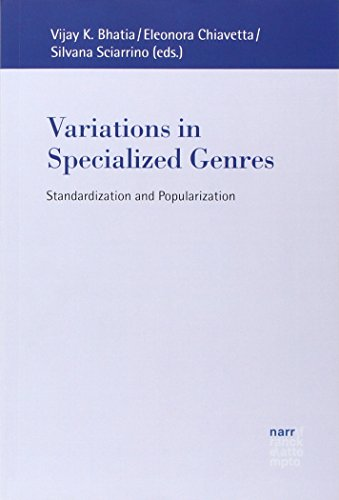 Variations in Specialized Genres: Standardization and Popularization (Europäische Studien zur Textlinguistik)