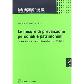 Le Misure Di Prevenzione Personali E Patrimoniali
