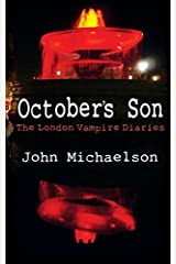 [(October's Son : The London Vampire Diaries)] [By (author) John Michaelson] published on (October, 2014) Paperback