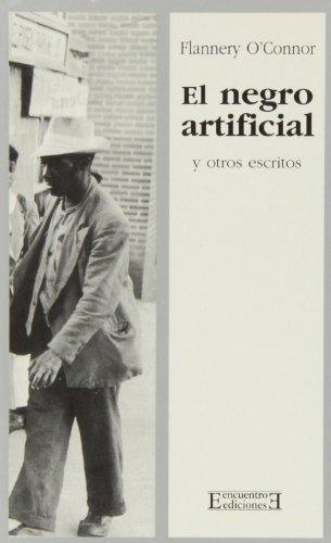 El negro artificial y otros escritos (Literatura)