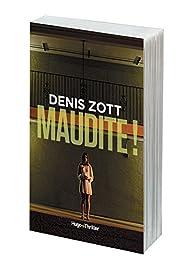 Maudite ! par Denis Zott