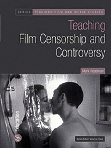 Teaching Film Censorship and Controversy (Teaching Film and Media Studies)