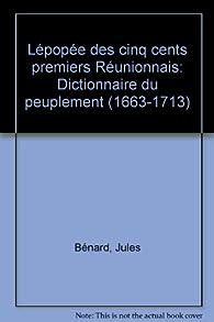 L'épopée des cinq cents premiers Réunionnais par Jules Bénard