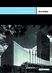 The United Nations: The Building Block Series by Ezra Stoller (1999-07-01)