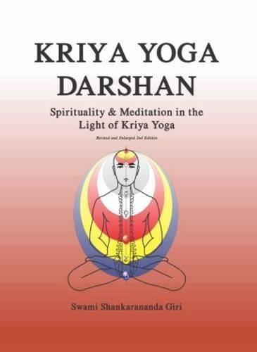 Pdf Kriya Yoga Darshan Spirituality And Meditation In The Light Of Kriya Yoga By Swami Shankarananda Giri 2014 01 15 Epub