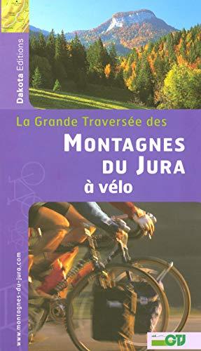 MONTAGNES DU JURA A VELO 2006 par Collectif
