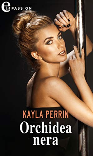 Orchidea nera (eLit) (Getting Vol. 1) di [Perrin, Kayla]
