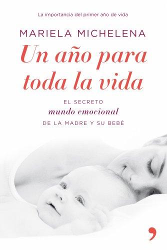 Un año para toda la vida por Mariela Michelena