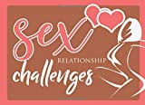 Sex Relationship Challenges: Sex Coupons For Couples - Valentine's Day Sex Games