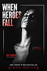 When Heroes Fall: An Enemies-to-Lovers Mafia Romance (Anti-Heroes in Love Duet Book 1) (English Edition)