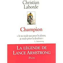 CHAMPION LEGENDE LANC AMSTRONG