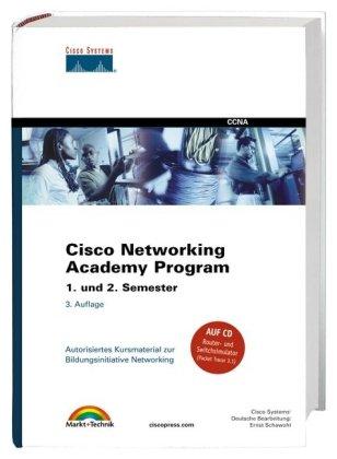 Cisco Networking Academy Program Semester 1. und 2.: Autorisiertes Kursmaterial zur Bildungsinitiative Networking