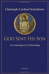 God Sent His Son: A Contemporary Christology