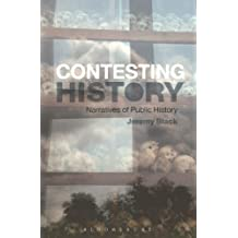 Contesting History: Narratives of Public History