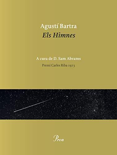 Els Himnes (Catalan Edition) eBook: Agustí Bartra: Amazon.es ...