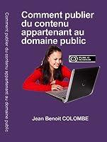 Comment publier du contenu appartenant au domaine public