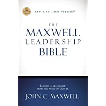 The Maxwell Leadership Bible, Revised and Updated, NKJV