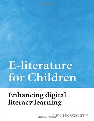 E-Literature for Children: Enhancing Digital Literacy Learning