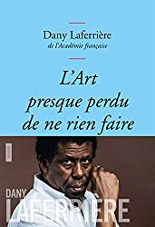 L'art presque perdu de ne rien faire: Collection bleue