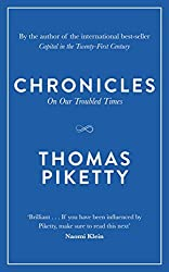 Chronicles: On Our Troubled Times by Thomas Piketty (2016-05-24)