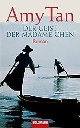 Der Geist der Madame Chen: Roman