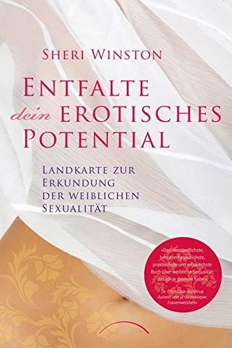 Entfalte dein erotisches Potential: LandkartezurErkundungderweiblichenSexualität