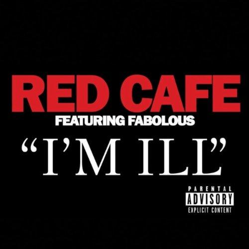 I'm Ill (feat. Fabolous) [Explicit]