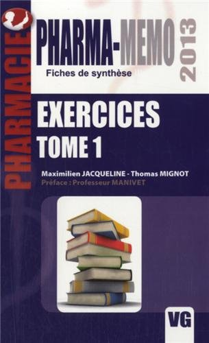 Exercices pharmacie : Tome 1