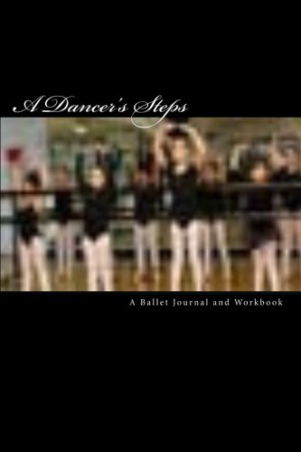 A Dancer's Steps por Nancy Bailey Foley