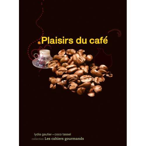 Plaisirs du café