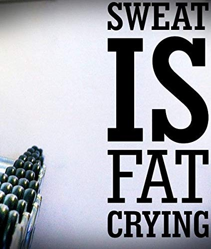 Sweat Is Fat Crying Quote Decal Stickers Exercise Fitness Cardio Wall Life