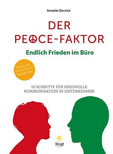 Der Peace Faktor: Endlich Frieden im Büro