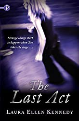 The Last Act (Piccadilly Love Stories)