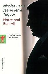 Notre ami Ben Ali : L'envers du