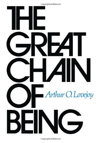 The Great Chain of Being: A Study of the History of an Idea (The William James Lectures) por Arthur O. Lovejoy