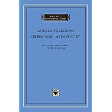 Greek and Latin Poetry (I Tatti Renaissance Library, Band 86)