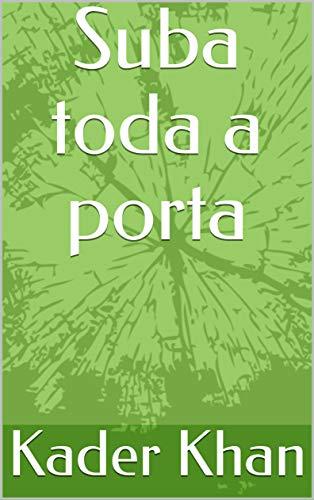Suba toda a porta (Galician Edition) por Kader  Khan