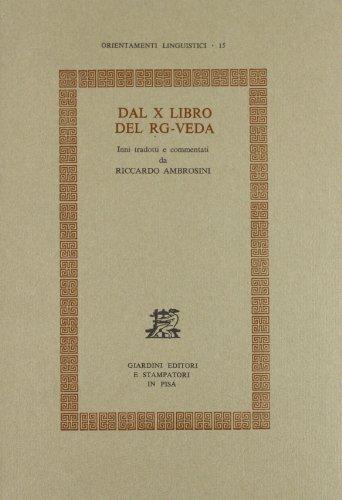 Dal X libro del Rg-Veda (Orientamenti linguistici) por Riccardo Ambrosini