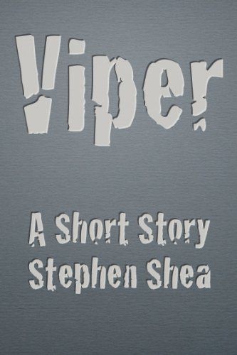Viper (Short Story) (English Edition)
