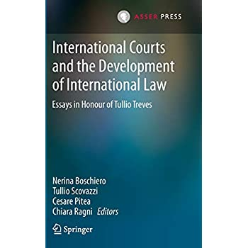 International Courts and the Development of International Law: Essays in Honour of Tullio Treves