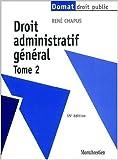 droit administratif g?n?ral tome 2 15e ?d de ren? chapus 14 septembre 2001